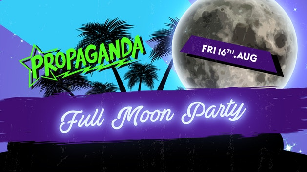 Propaganda Cambridge – Full Moon Party