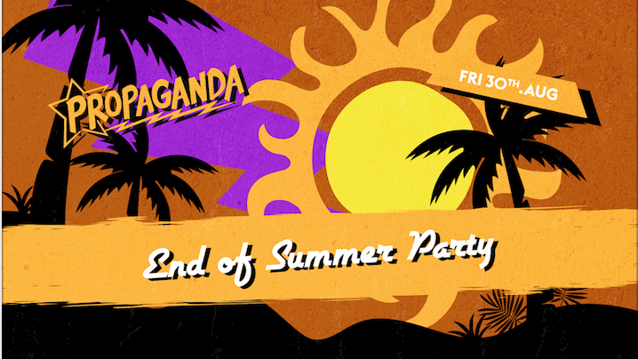 Propaganda Cambridge – End of Summer Party