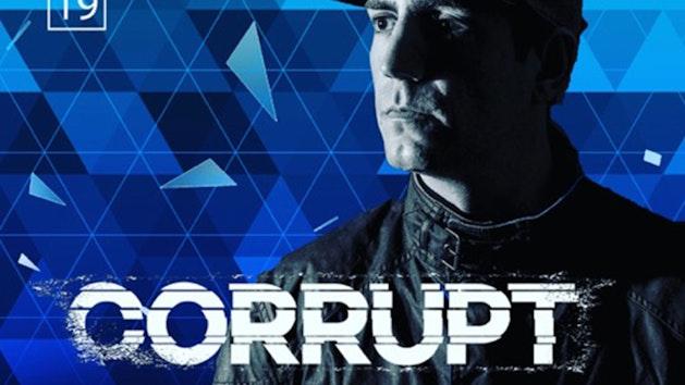 Corrupt @ Mansion
