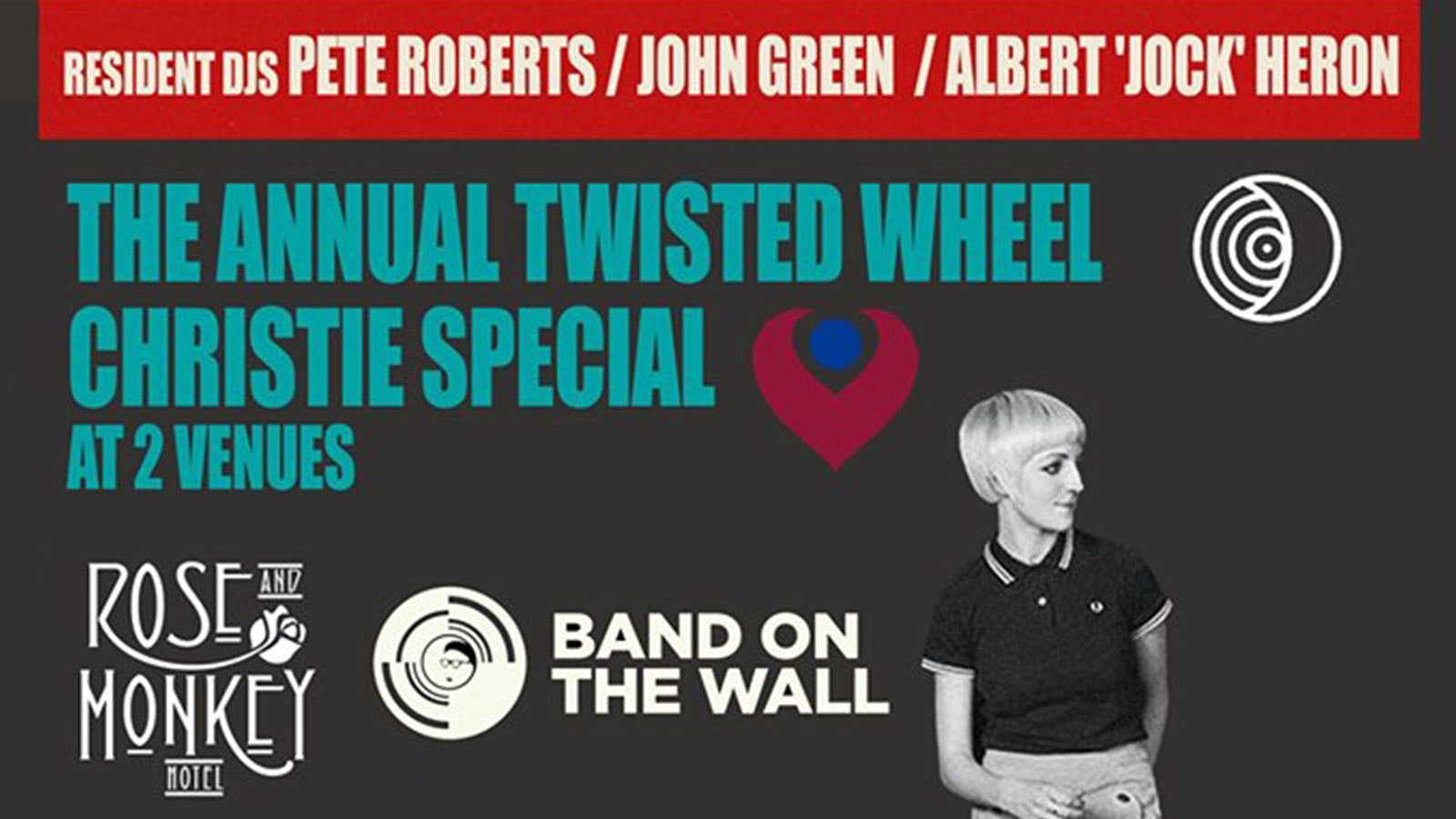 The Twisted Wheel Club – 2 Venue Christie Special