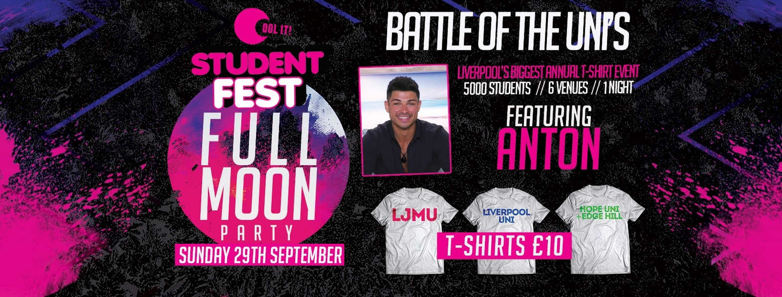 STUDENT FEST 2019 / FULL MOON Party with Anton from LOVE ISLAND