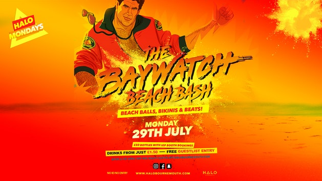 Baywatch Beach Bash 29.07.19 Halo Mondays