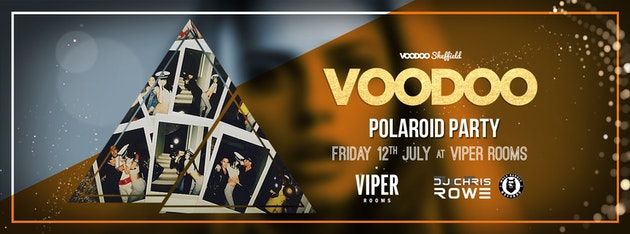 Voodoo Fridays – Polaroid Party