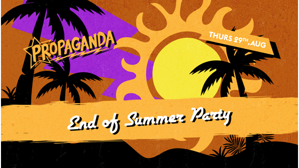 Propaganda Cheltenham – End of Summer Party