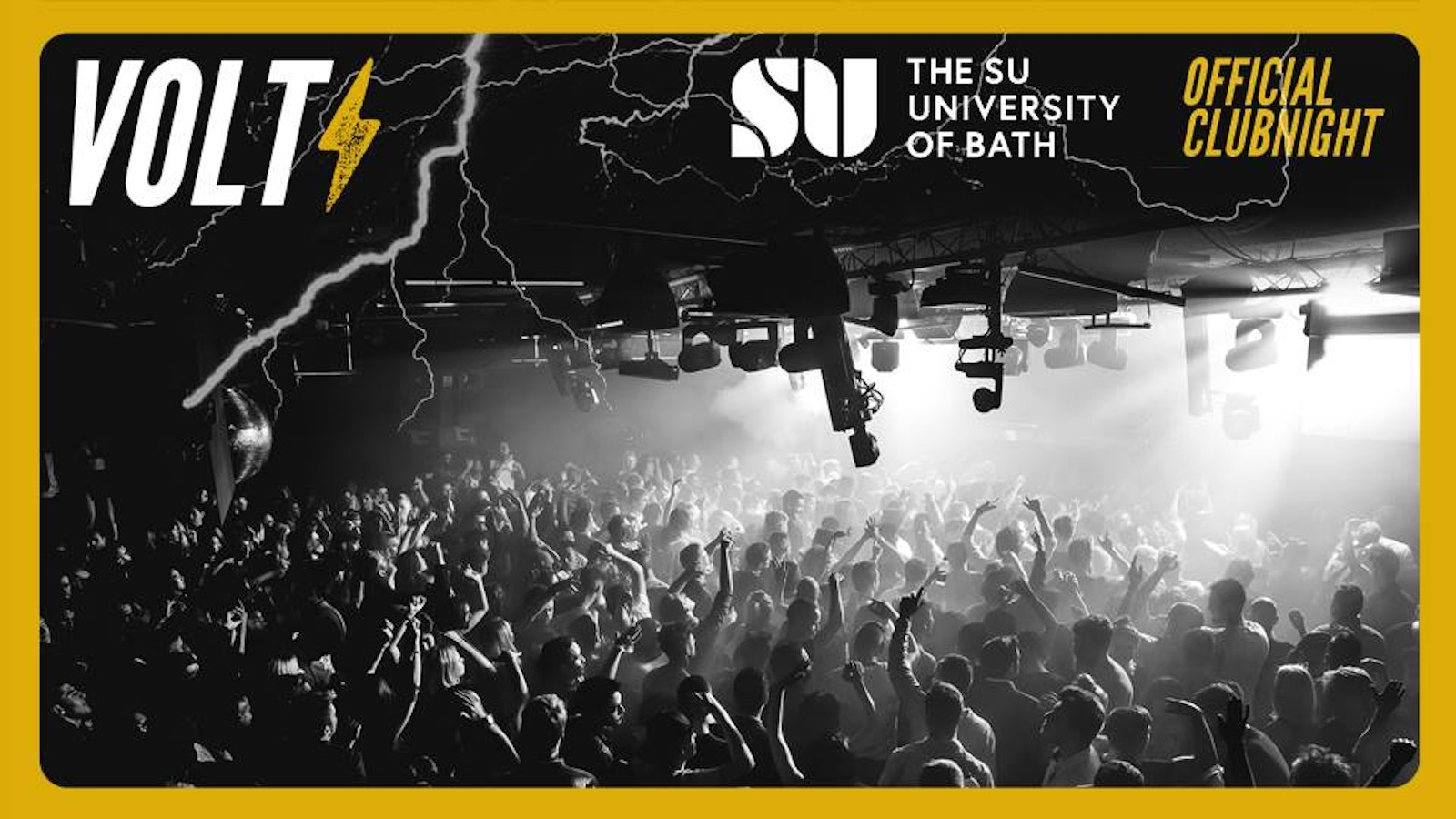 VOLT – The SU UoB Official Club Night! Freshers Welcome Party!