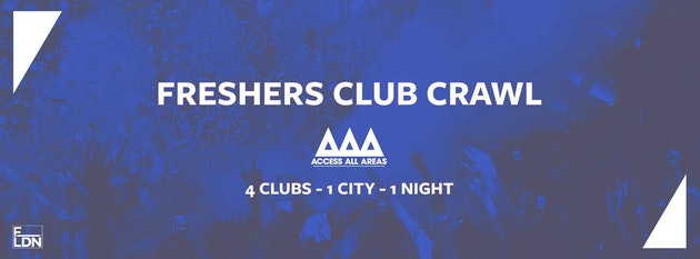Access All Areas Club Crawl – London Freshers 2019 | 4 Clubs 1 Ticket