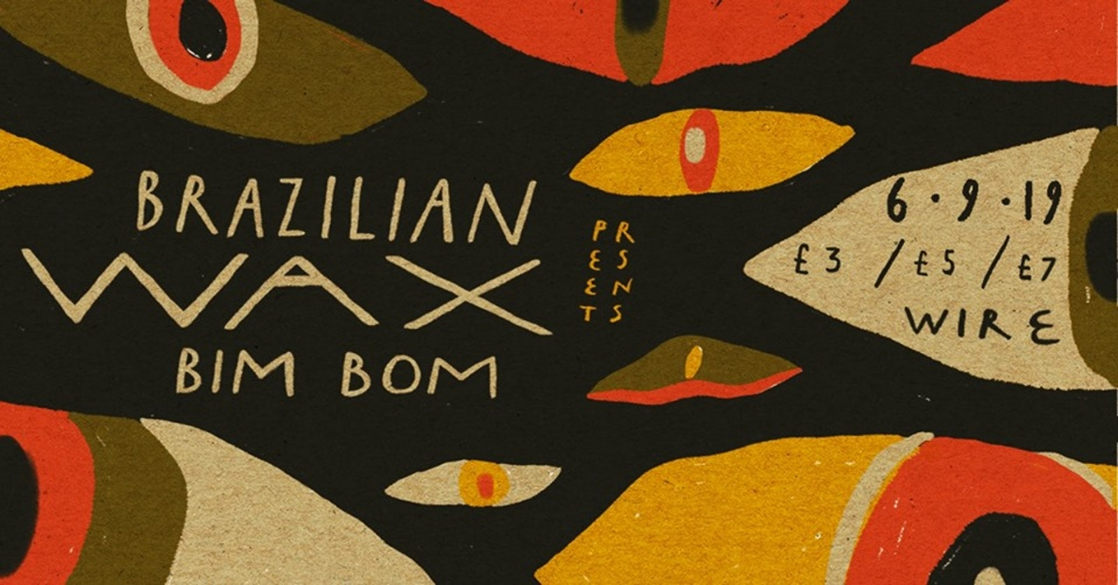 Brazilian Wax presents: Bim Bom