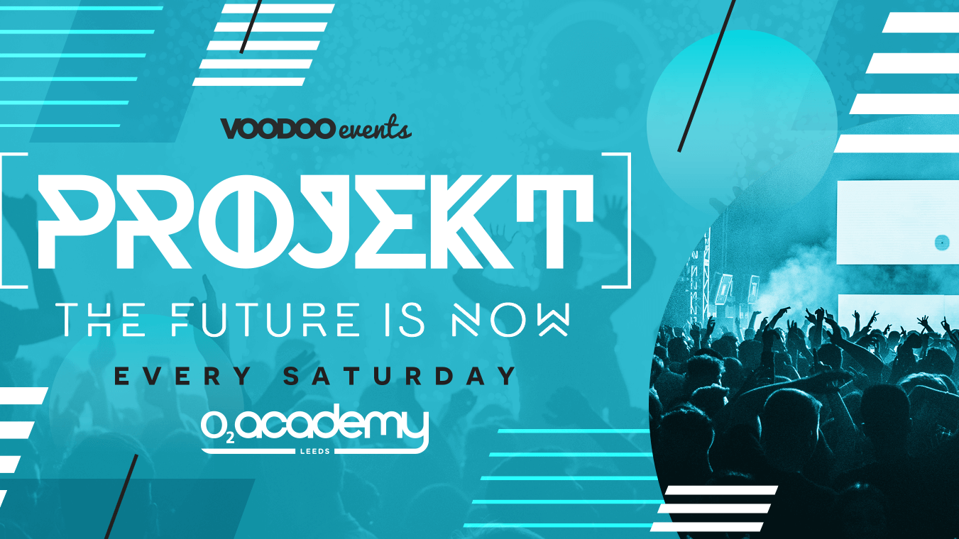 PROJEKT – Saturdays at O2 Academy