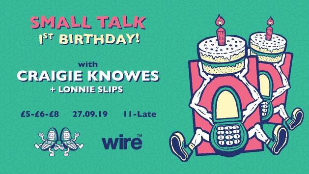 Small Talk 1st Birthday: Craigie Knowes
