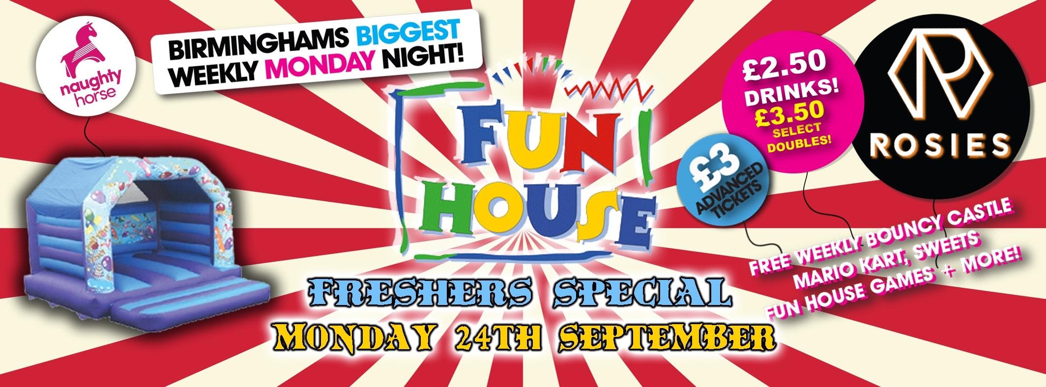 Freshers Fun House (ROSIES) – FINAL TICKETS! // Birmingham Freshers 2019 (Birmingham university/Aston/BCU/UCB)