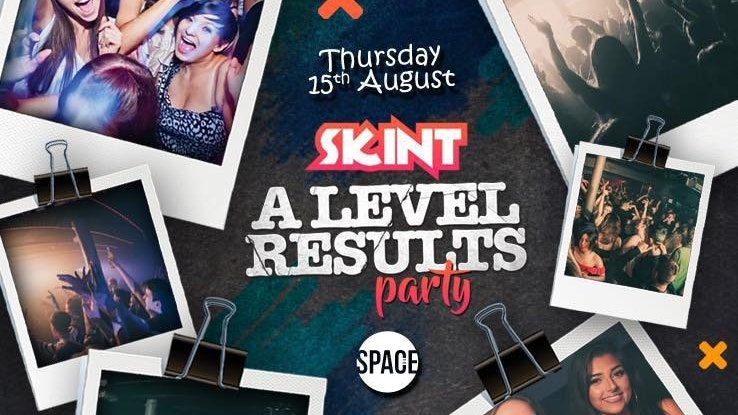 SKINT – Thursdays at Space – A Levels Results Party
