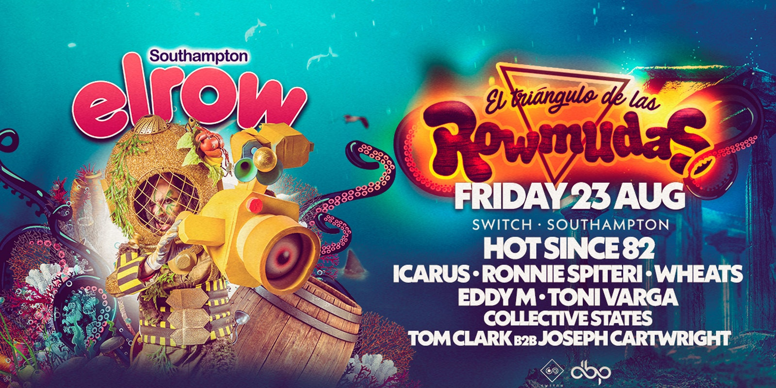 Elrow Southampton – Rowmudas – Hot Since 82