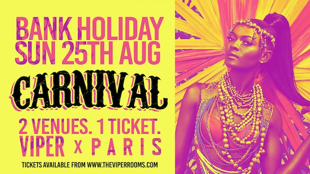 Bank Holiday Carnival [VIPER X PARIS]