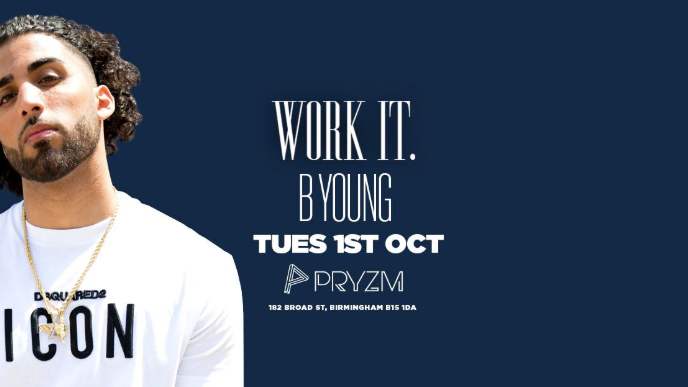 Work It. presents B YOUNG Live – PRYZM Birmingham