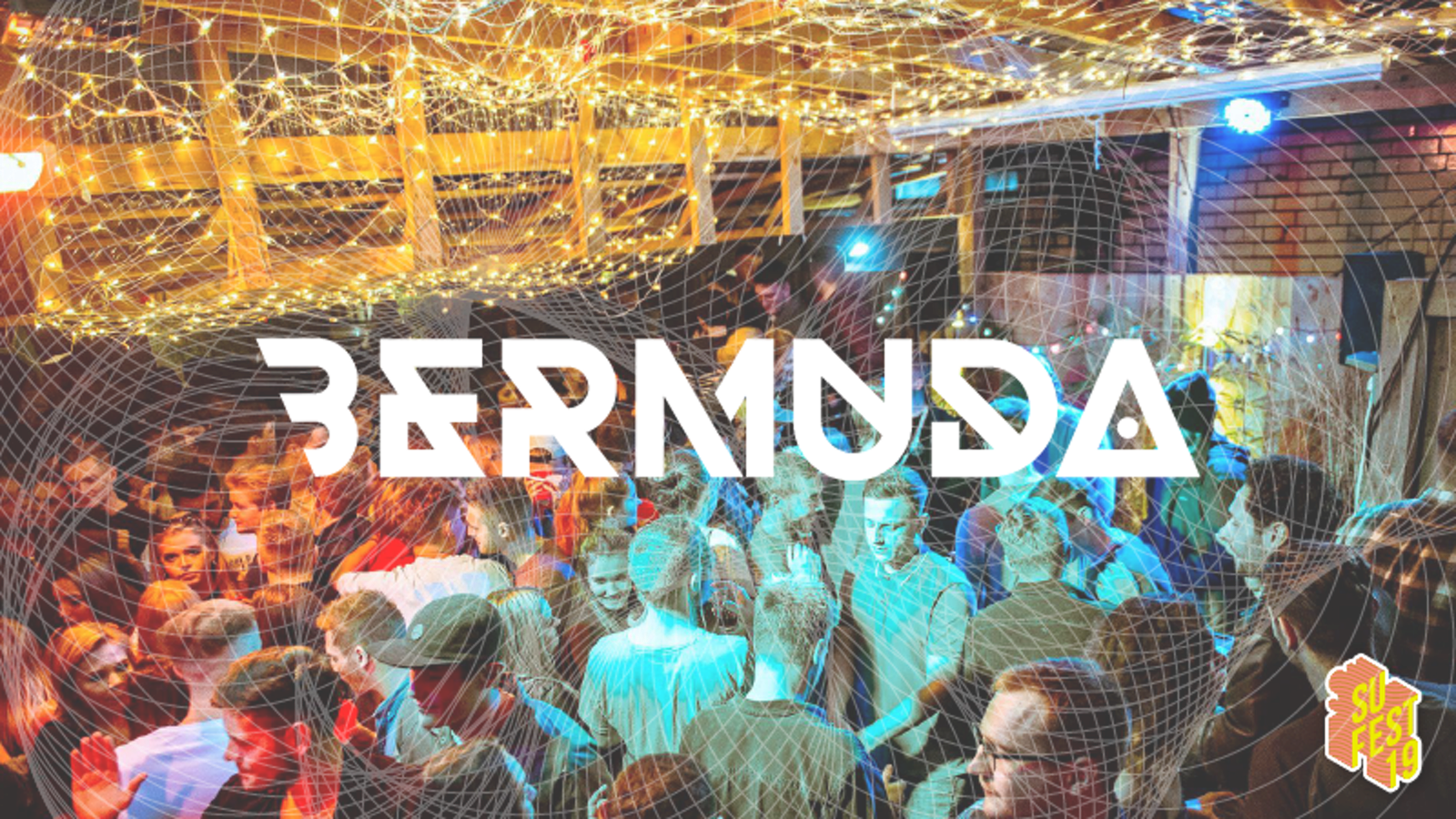 Bermuda • SU Fest 19 • Club Nights
