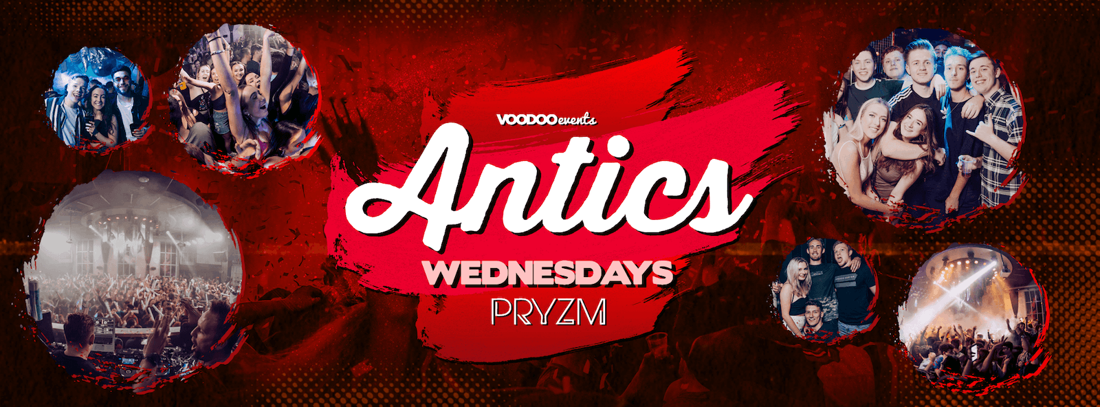 Antics Leeds at Pryzm