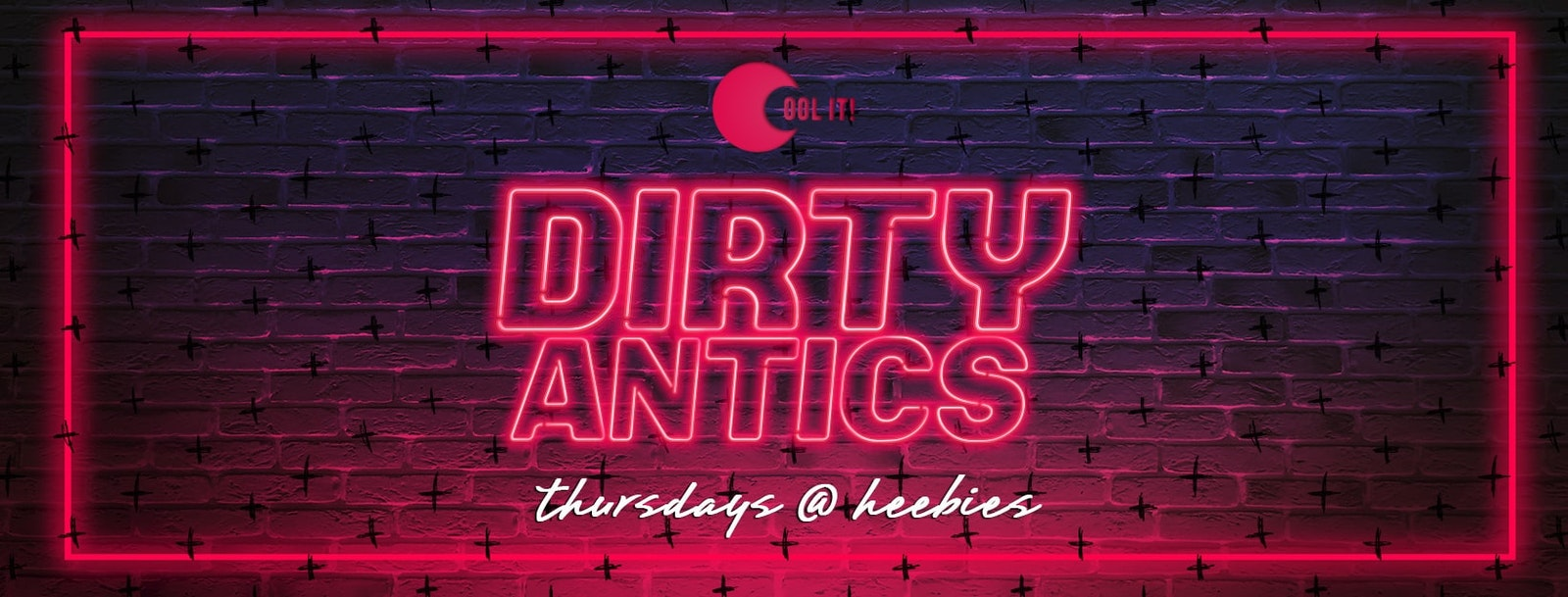 Dirty Antics Thursdays (Formerly Quids In)