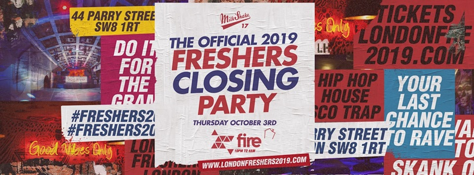 The Official Freshers Closing Party 2019! 💊 Fire London 😲