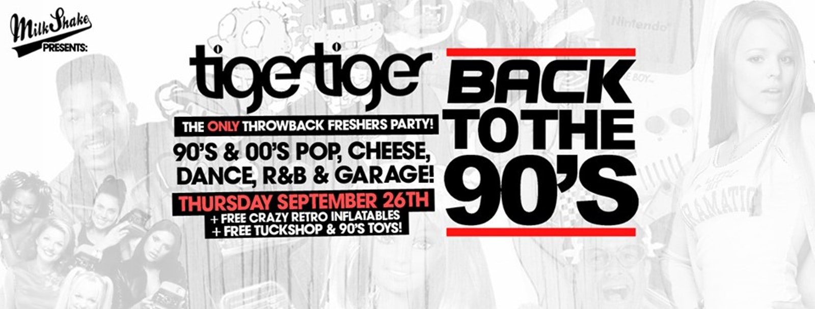 Back To The 90's – London's ONLY Throwback Freshers Party 👑 Tiger Tiger