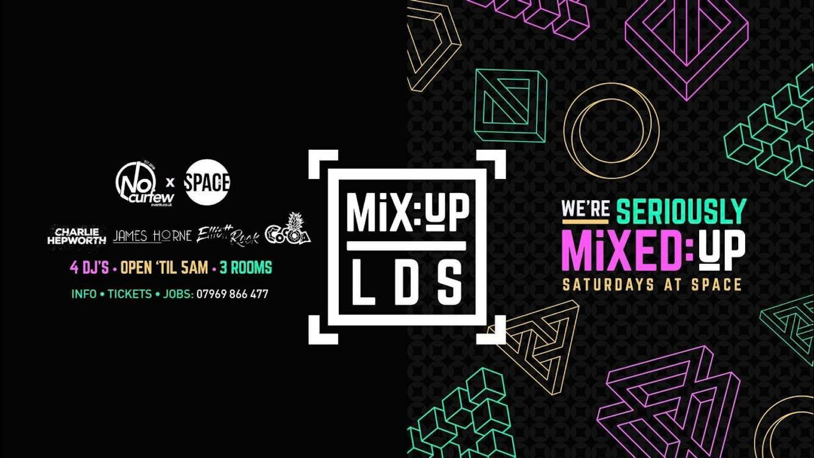 MiX:UP LDS @ Space :: Every Saturday :: £1.50 Drinks!