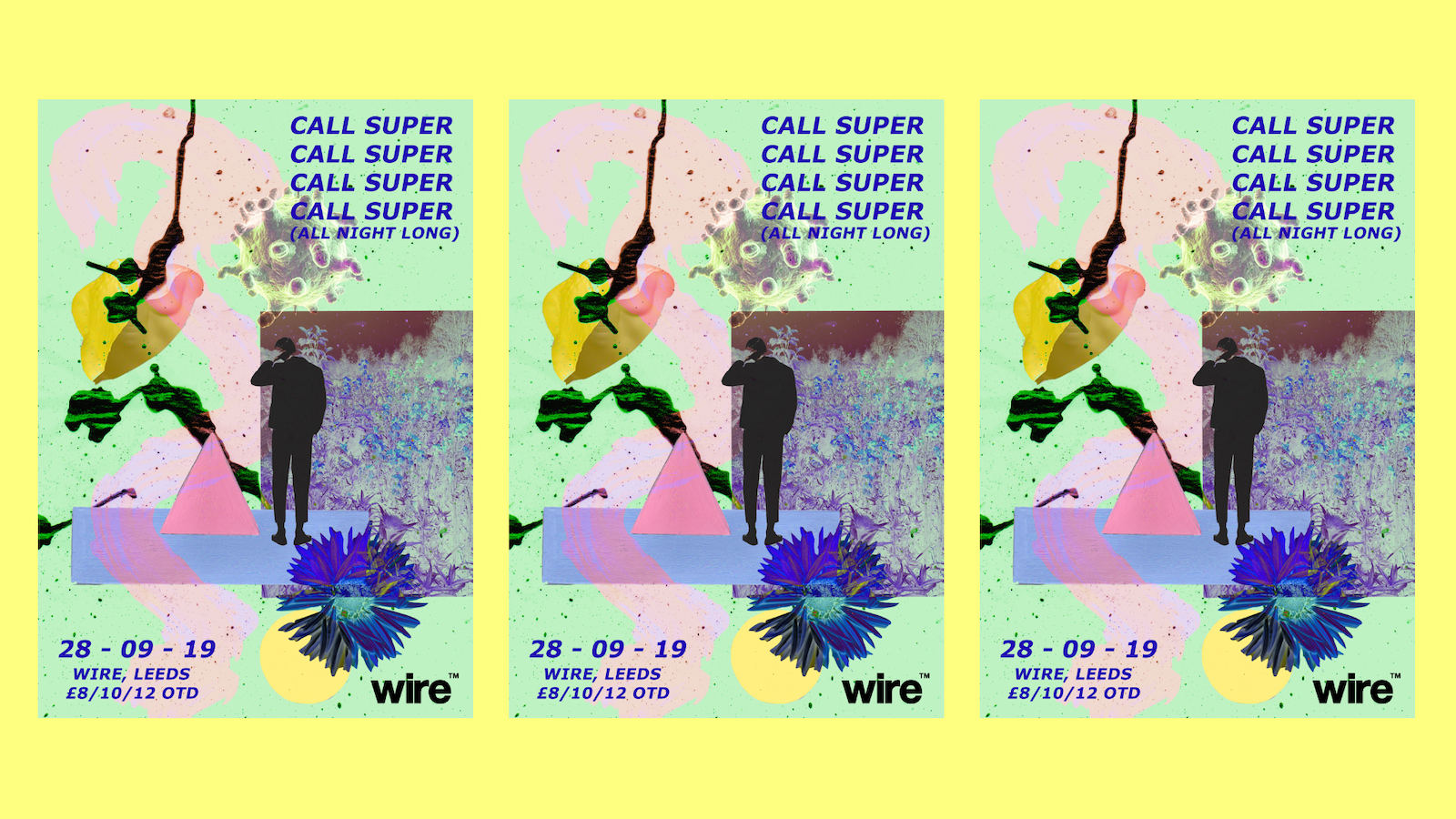 Wire presents Call Super (All Night Long)