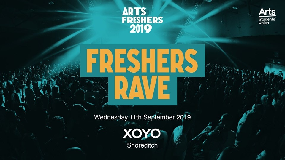 Arts Freshers Rave at XOYO