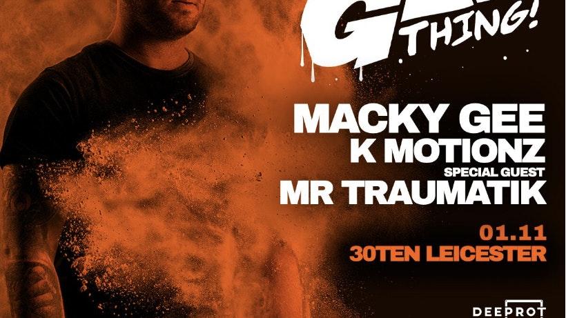 Macky Gee, Mr Traumatik & K Motionz at Deeprot Leicester