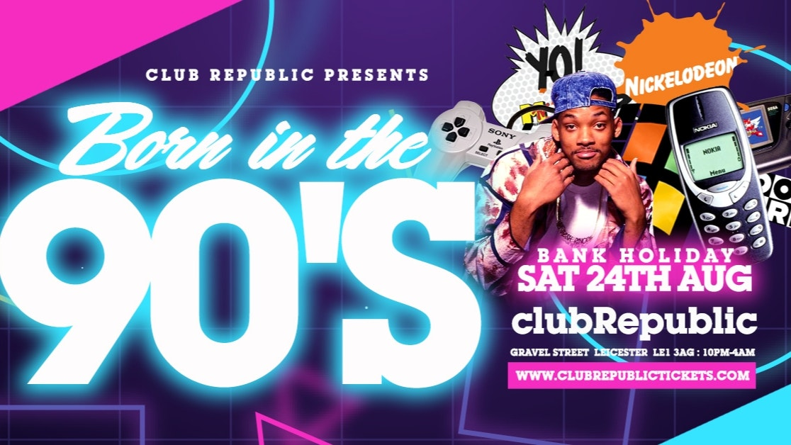 "[90% SOLD OUT!] ""Born in the 90's"" – Limited tickets £1!!!"