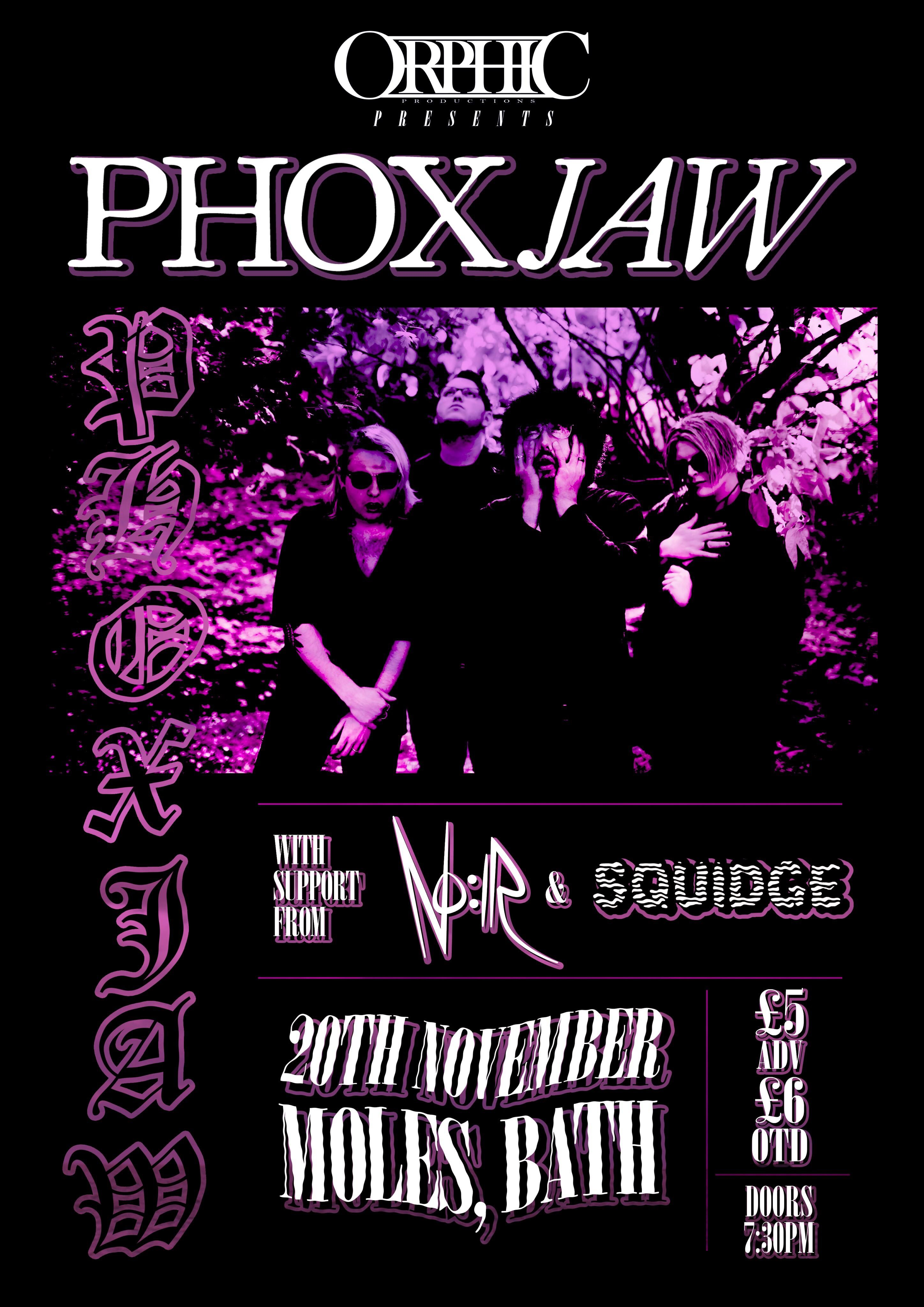 Phoxjaw + NO:IR & Squidge