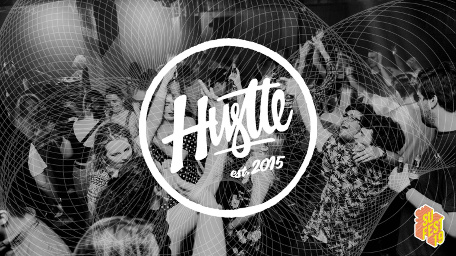 Hustle • SU Fest 19 • Club Nights