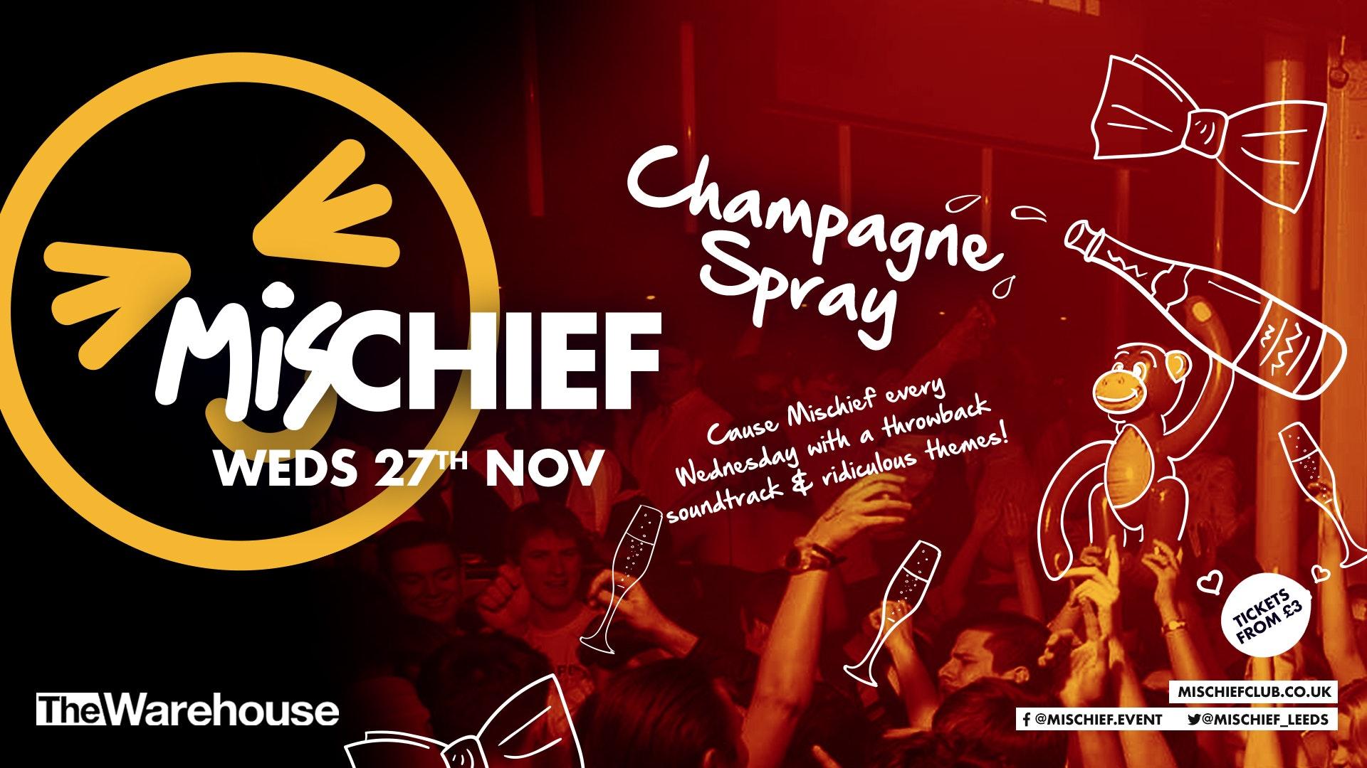 Mischief | Champagne Spray