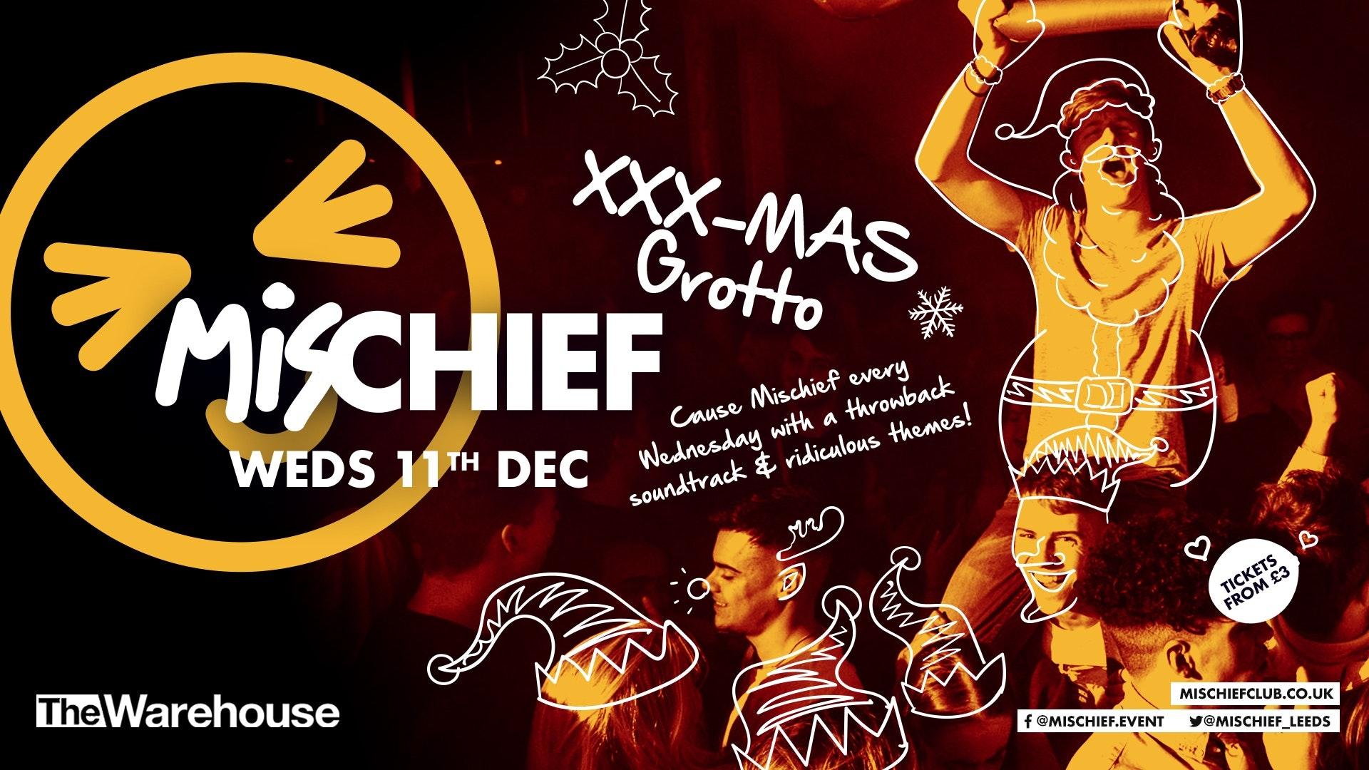 Mischief | XXXmas Grotto