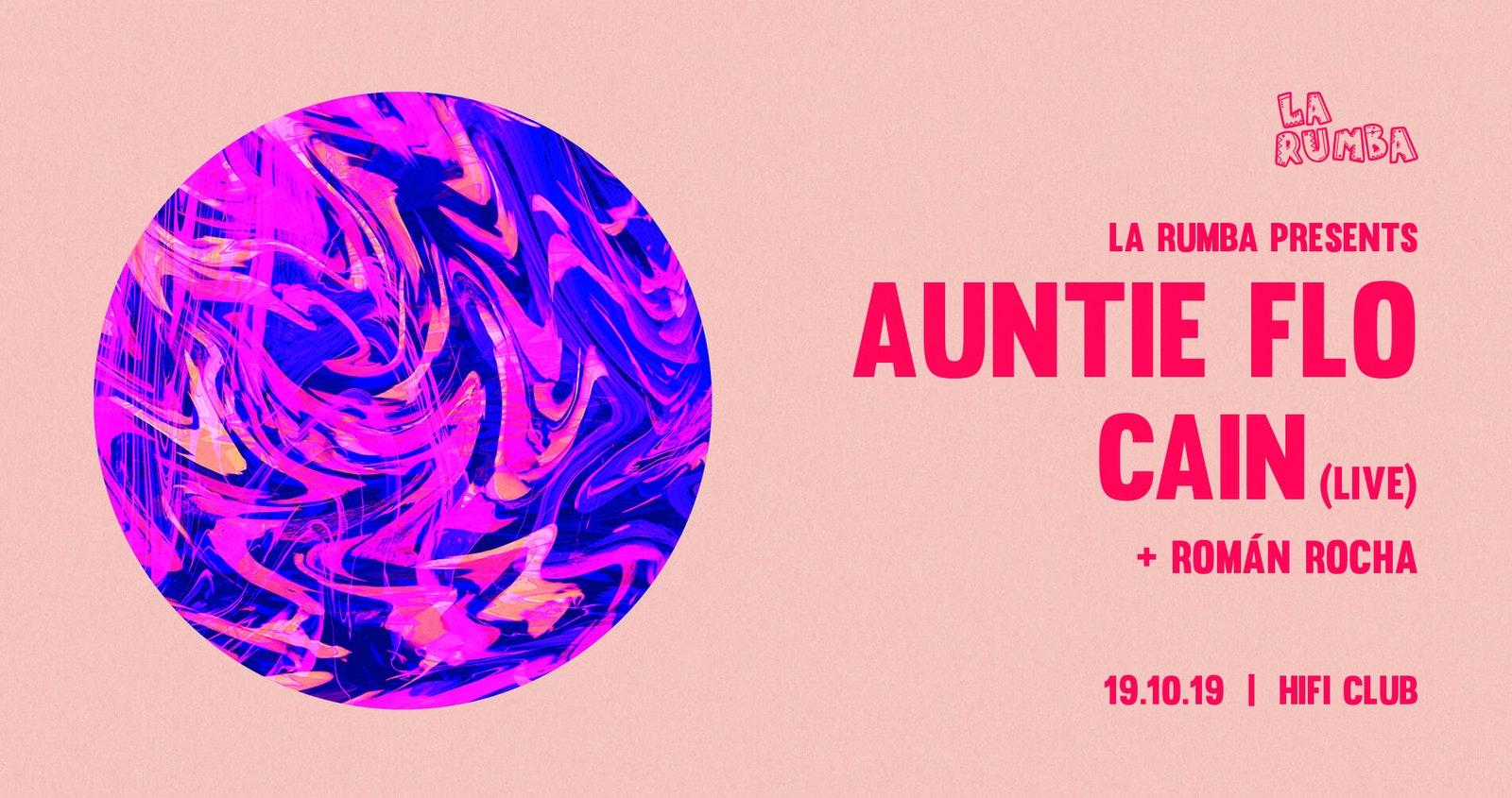La Rumba: Auntie Flo, CAIN (Live)