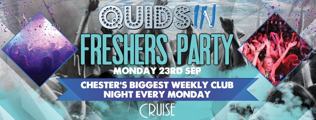 Quids In Chester – Freshers Welcome Party