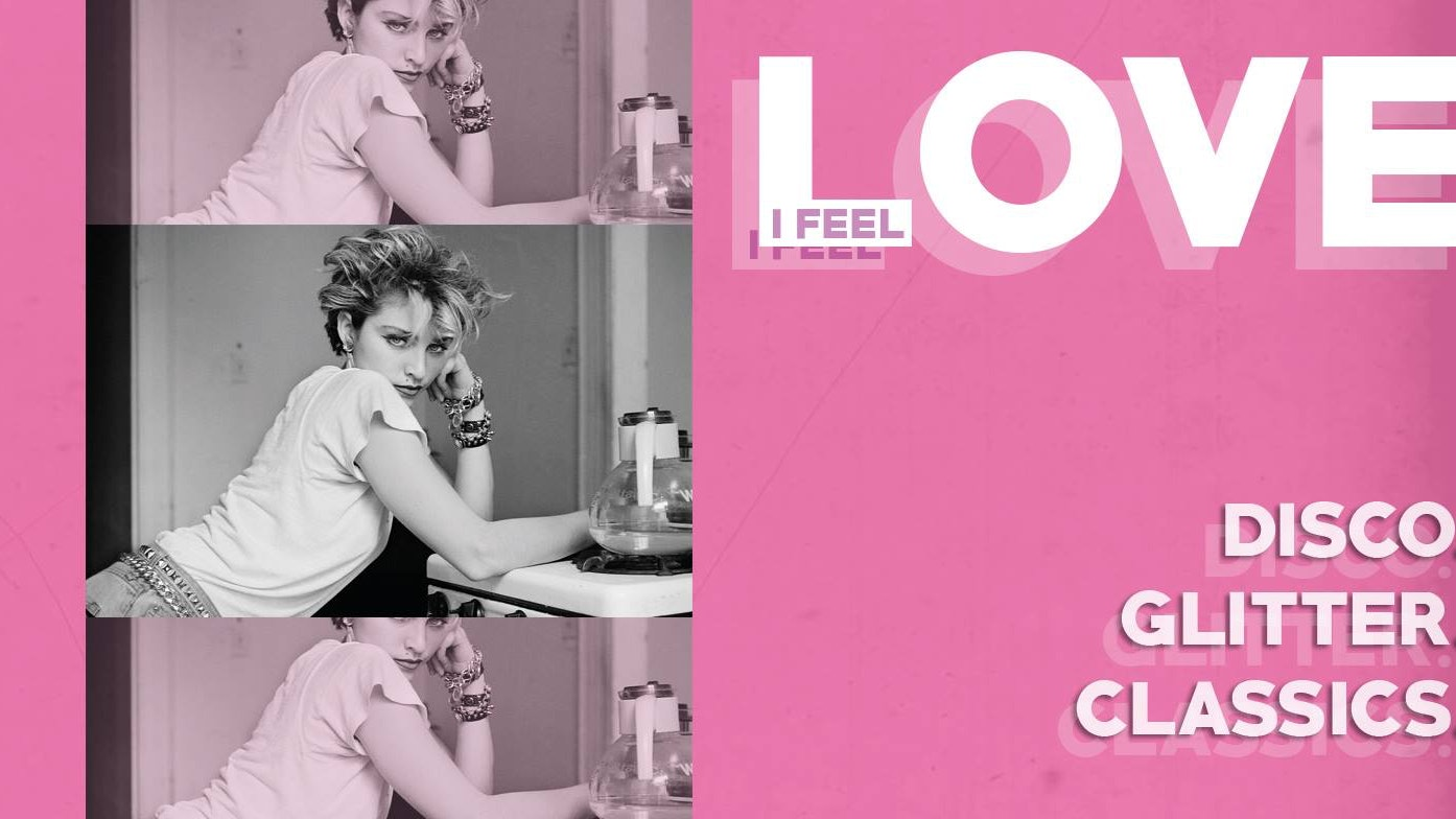 I Feel Love – Disco, Glitter, Classics