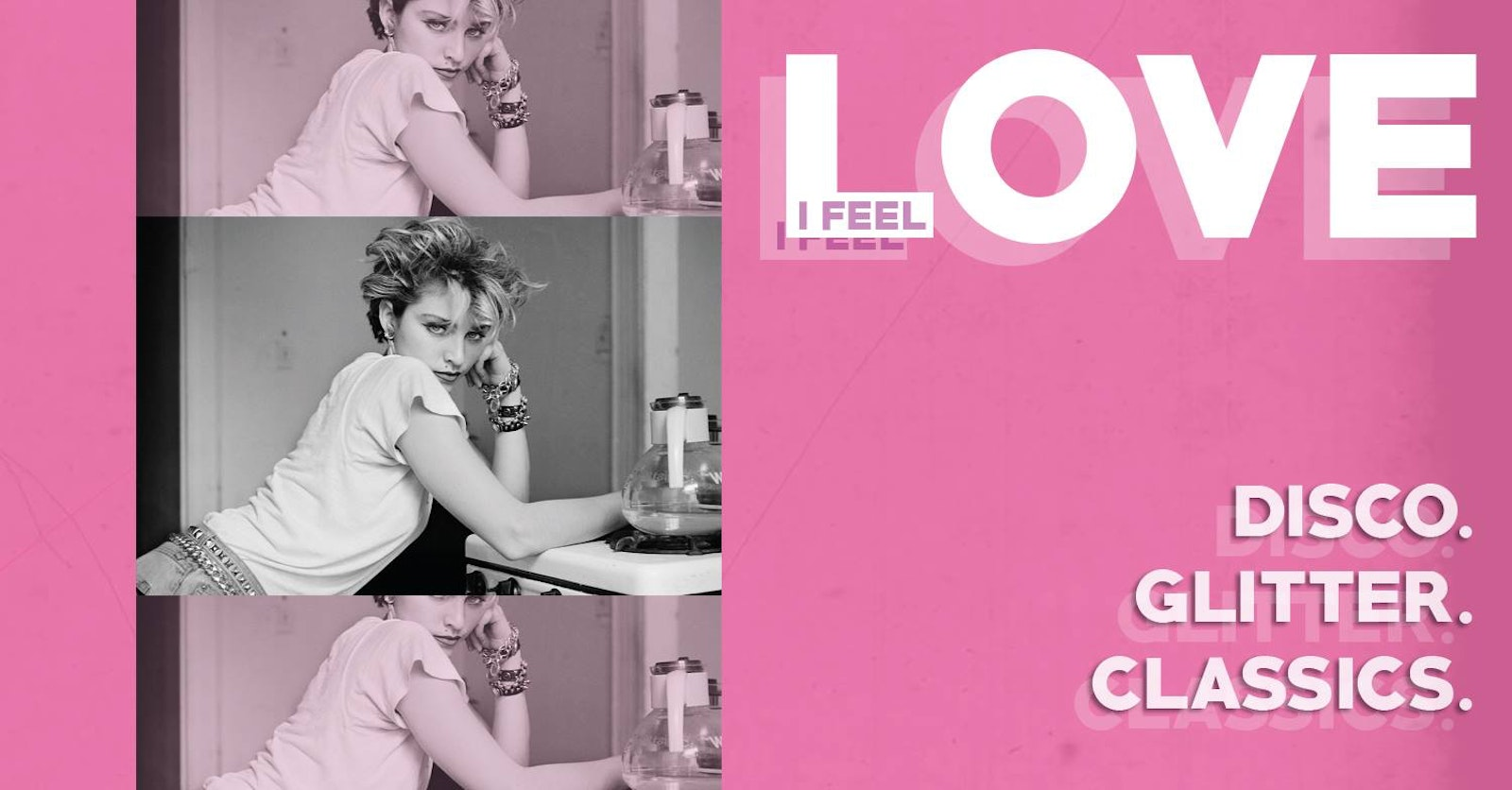 I Feel Love – Disco, Glitter, Classics