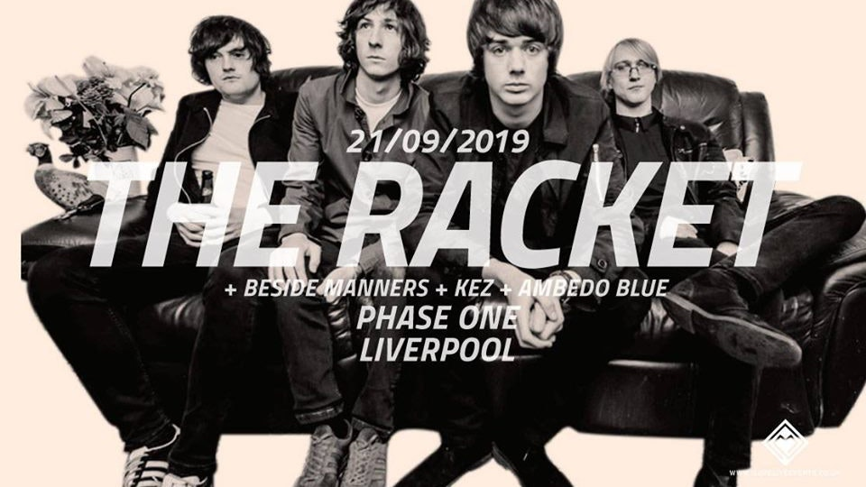 The Racket – Phase One – 21/09/19