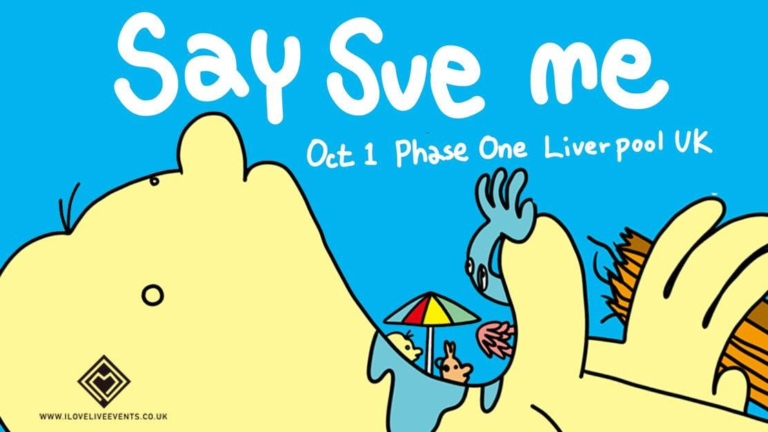 Say Sue Me – Phase One,Liverpool -01.10.19