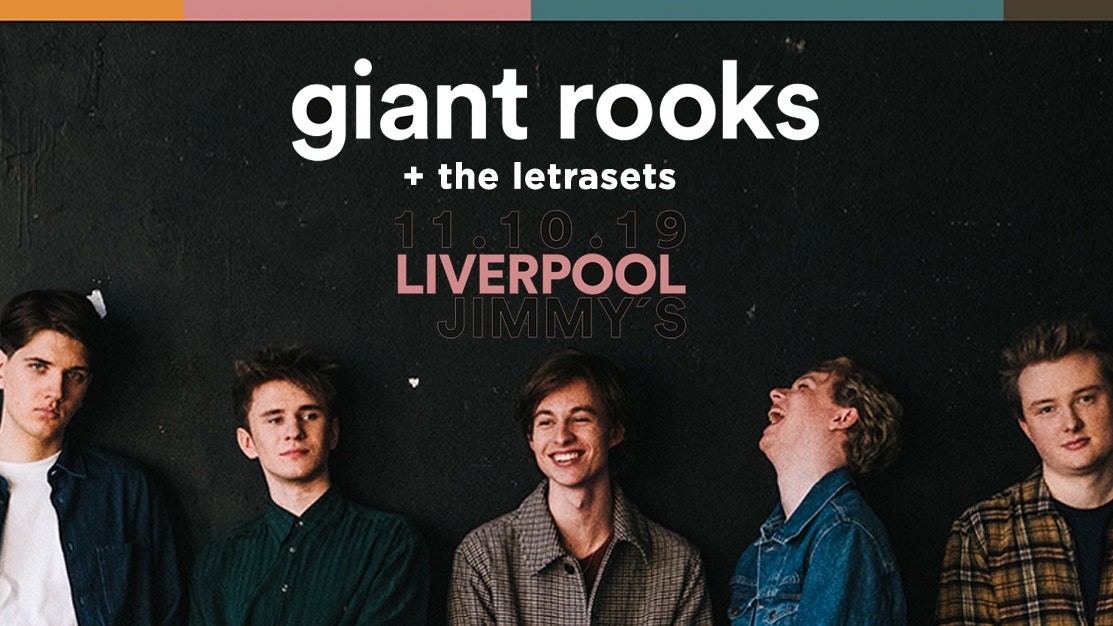 GIANT ROOKS – Jimmy's Liverpool – 11.10.19