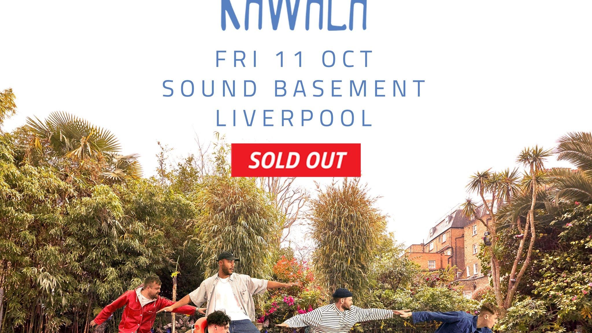 Kawala – Sound Liverpool – 11.10.19