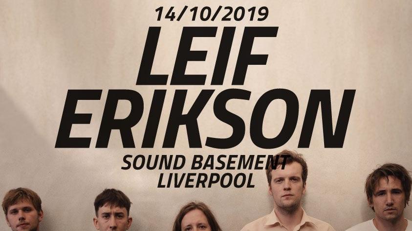 Leif Erikson – Sound Basement – 14.10.19
