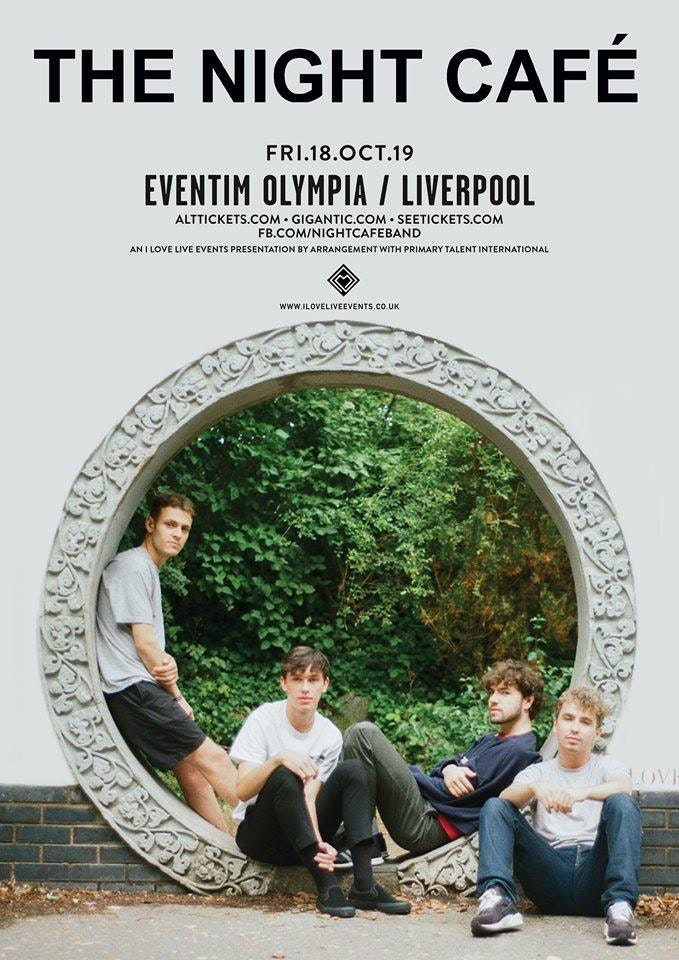 The NIGHT CAFE – Liverpool Olympia – 18.10.19