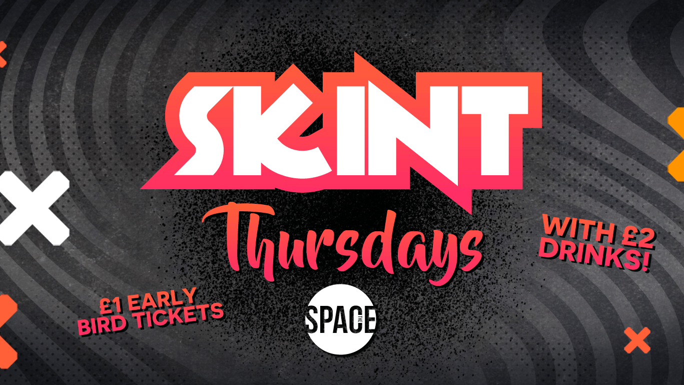 Skint Thursdays at Space – Pre Freshers Warm up