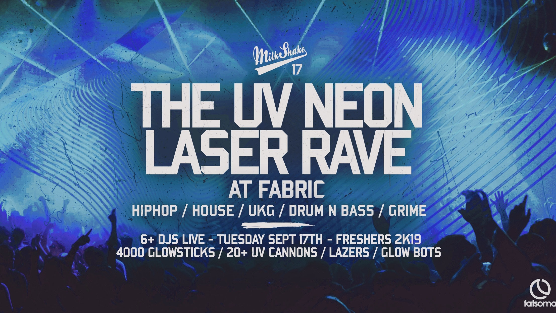 TONIGHT – FABRIC: The UV Neon Laser Rave, Live at Fabric London | Freshers 2019