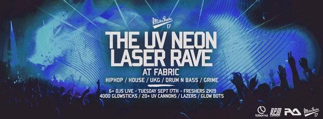 TONIGHT – FABRIC: The UV Neon Laser Rave, Live at Fabric London | Freshers 2019