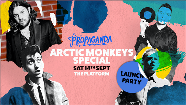 Propaganda Northampton – Launch Party at The Platform: Arctic Monkeys Special!