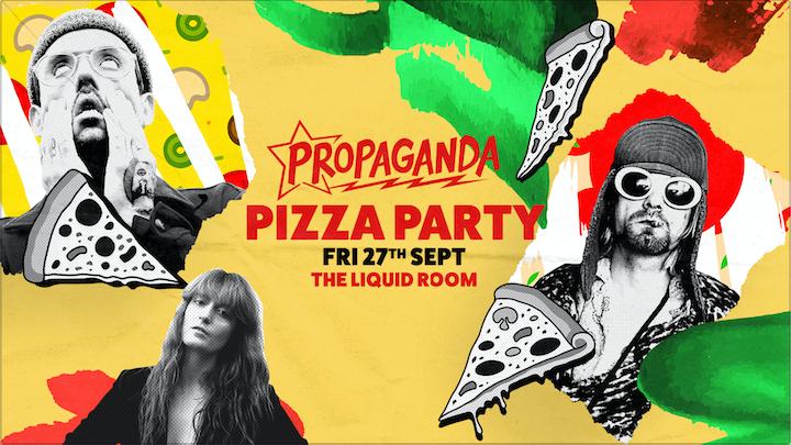 Propaganda Edinburgh – Pizza Party!