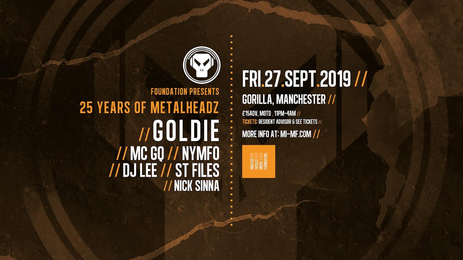 Foundation: Goldie & 25 Years of Metalheadz