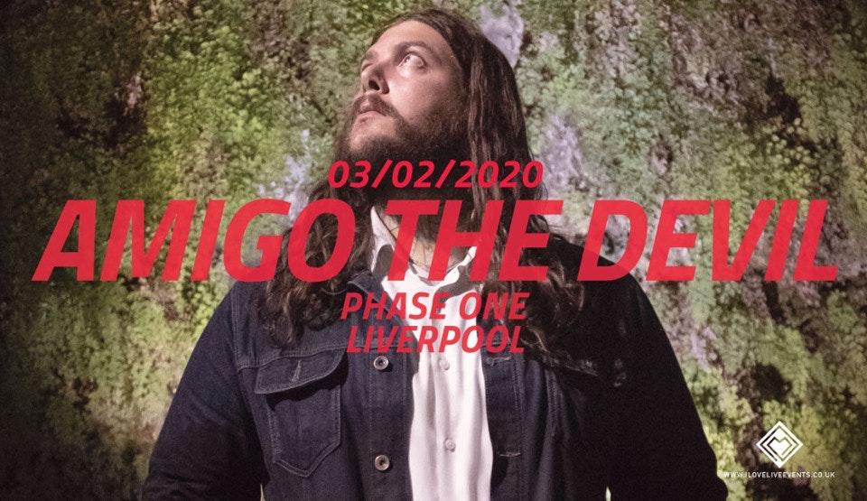 Amigo The Devil – Phase One,Liverpool – 03/02/19