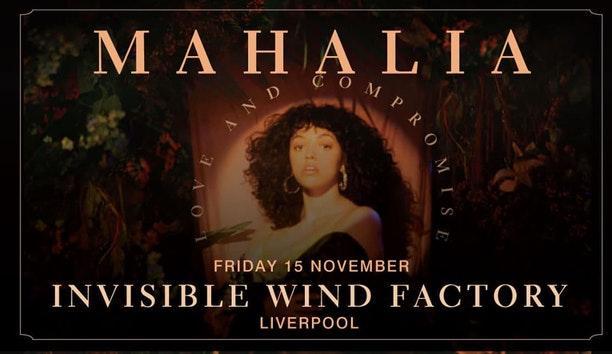 Mahalia – Invisible Wind Factory Liverpool – 15.11.19